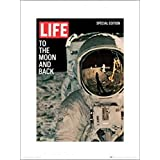 Posters: Astronauts Poster Art Print - Time Life Cover, To The Moon And Back (16 x 12 inches)