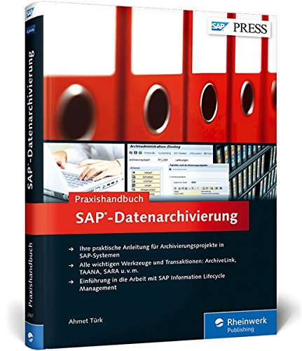 Praxishandbuch SAP-Datenarchivierung: Klassische Archivierung, ILM, Data Aging (SAP PRESS) Gebundenes Buch – 23. Februar 2015 Ahmet Türk 3836229676 Anwendungs-Software COMPUTERS / General