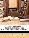 Dictionnaire Encyclopédique des Sciences Médicales, Lon Lereboullet and Léon Lereboullet, 1147865272