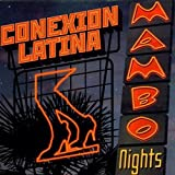 Mambo Nights by Conexion Latina (2001-09-11)