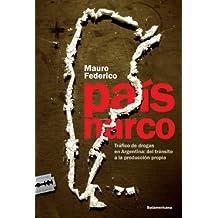 País narco: Tráfico de drogas en Argentina: del tránsito a la producción propia