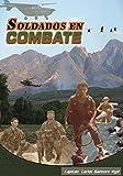 Soldados en Combate (Spanish Edition)