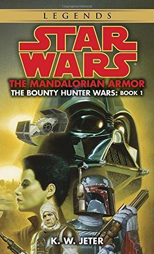 The Mandalorian Armor (Star Wars: The Bounty Hunter Wars, Book 1)