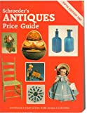 Schroeder's Antiques Price Guide, Bill Schroeder, 0891453393