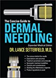 The Concise Guide to Demal Needling Expanded Medical Edition