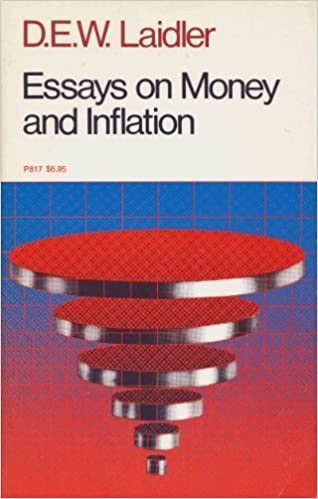 essays on money and inflation david laidler  essays on money and inflation david laidler 9780226467924 com books