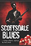 Scottsdale Blues, Kerry Rose, 0615326439