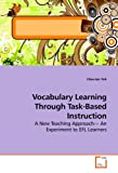 Vocabulary Learning Through Task-Based Instruction, Chiu-Lan Yeh, 3639191323