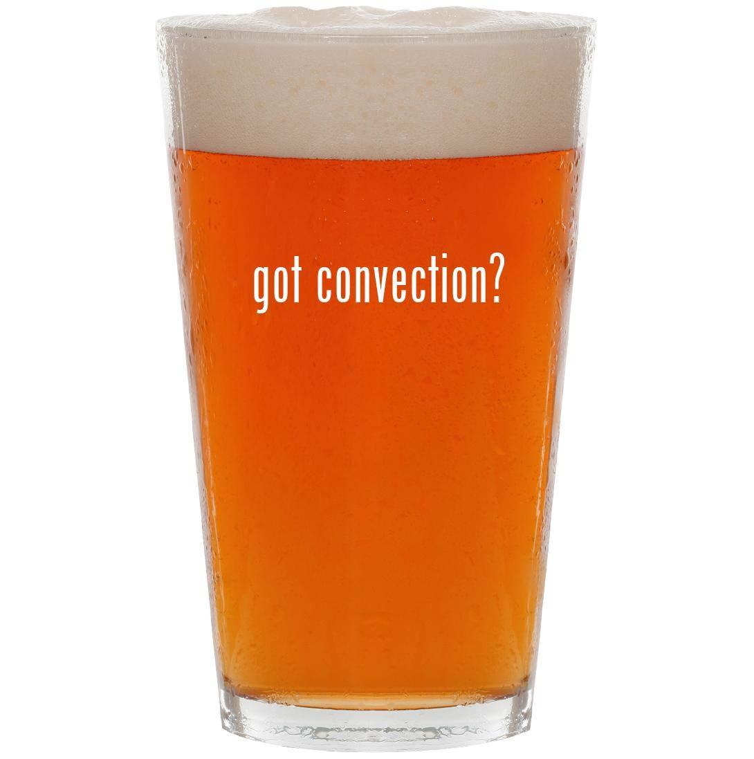 got convection? - 16oz Pint Beer Glass