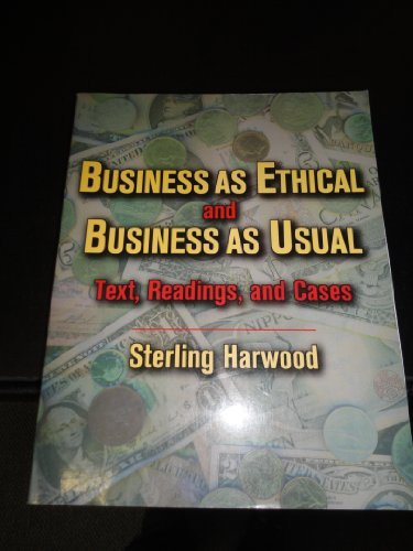 Business Ethical & Business as Usual (Jones and Bartlett Series in Philosophy)