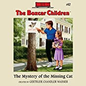 The Mystery of the Missing Cat: The Boxcar Children Mysteries, Book 42 | Gertrude Chandler Warner