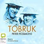 Tobruk | Peter FitzSimons