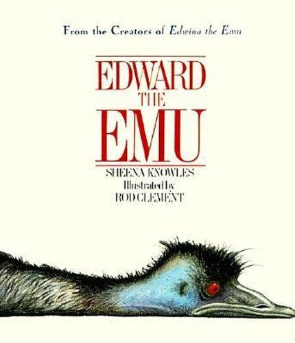 Edward the Emu by Sheena Knowles (1998-04-04)