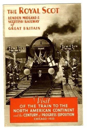 (The Royal Scot 1933 Century of Progress Brochure London Midland Scottish Railway)
