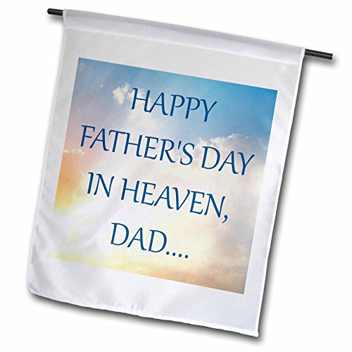 Fathers Day Flag - 3dRose fl_214416_1 Happy Fathers Day in Heaven, Dad Garden Flag, 12 by 18