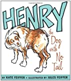 Henry the Dog with No Tail (Paula Wiseman Books)