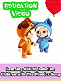 Learning ABC Alphabet for Children with The Phonics Song - Education Video