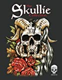 The Skullie Collection: A Creeptastic Colouring Book with Skulls!