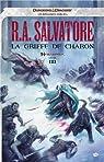 Les Royaumes Oubliés - Saga de Padhiver, tome 3 : La griffe de Charon par Salvatore