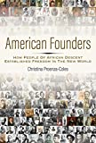 "Christina Proenza-Coles, ""American Founders: How People of African Descent Established Freedom in the New World"" (NewSouth Books, 2019)"