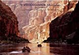 The Hidden Canyon: A River Journey