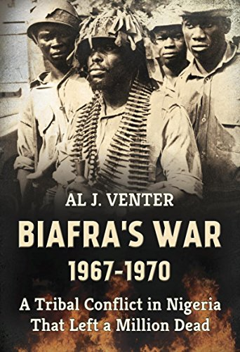 (Biafra's War 1967-1970: A Tribal Conflict in Nigeria That Left a Million Dead)