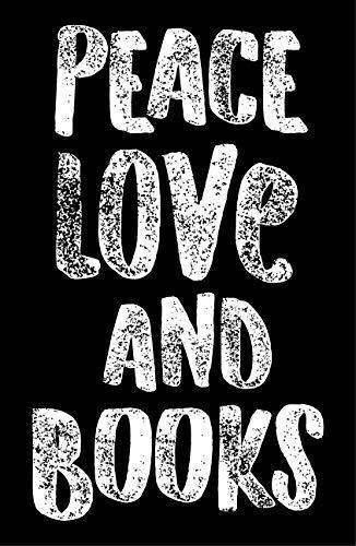 Damdekoli Peace Love Books Poster, 11x17 Inches, Reading Wall Art Print, Writer Decor, Cute Quote, Literature Educational - Poster Peace Small