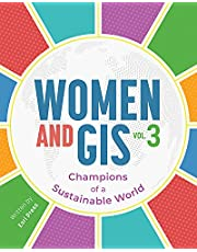 Women and GIS, Volume 3: Champions of a Sustainable World