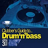 Clubber's Guide to Drum N Bass
