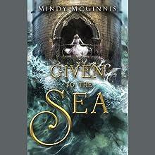 Given to the Sea | Livre audio Auteur(s) : Mindy McGinnis Narrateur(s) : Monika Felice Smith, Robbie Daymond, Alex McKenna, Sunil Malhotra
