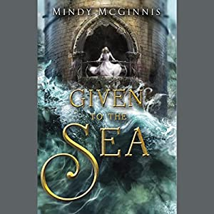 Given to the Sea Audiobook