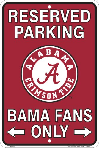 Alabama (Bama) Fans Reserved Parking Sign Metal 8 x 12 embossed ()