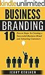 Branding: Business Branding: 10 Prove...