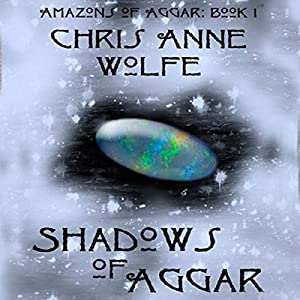 Shadows of Aggar: Amazons Unite Edition Audiobook