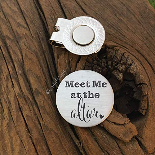 Meet Me At The Altar Engraved Golf Ball Marker - Gift For Him Golf Disc For Husband Golf Ball Marker Groom Gift Husband Gift For Engagement Gift Fiance Present