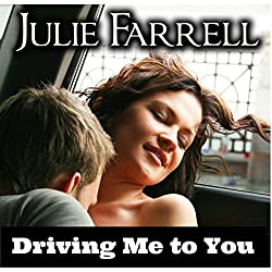 Driving Me to You