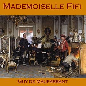 Mademoiselle Fifi Audiobook