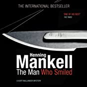 The Man Who Smiled: An Inspector Wallander Mystery | Henning Mankell