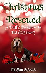 Christmas Rescued: A Duffy Dombrowski Short Mystery