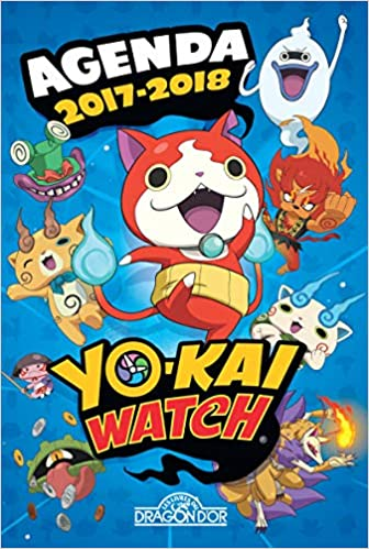 Yo-kai Watch - Agenda 2017-2018: 9782821207929: Amazon.com ...