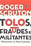 capa de Tolos, fraudes e militantes