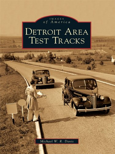 Detroit Area Test Tracks (Images of America)