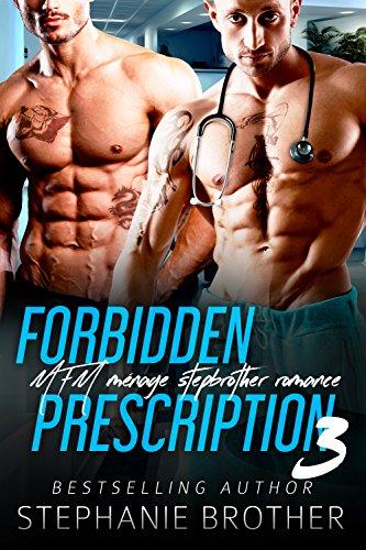Forbidden Prescription 3: MFM Ménage Stepbrother Medical Romance (Forbidden Medicine)