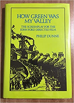 How Green Was My Valley: The Screenplay for the John Ford Film