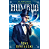 Humbug (The Unwinding of Ebenezer Scrooge): A Science Fiction Adventure