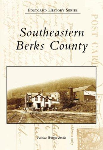 Southeastern  Berks  County  (PA) (Postcard  History  Series)