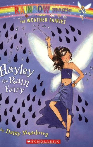 Hayley the Rain Fairy (Rainbow Magic: The Weather Fairies #7)]()