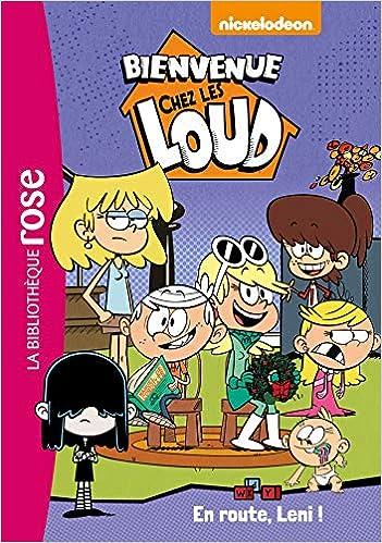 Amazon In Buy Bienvenue Chez Les Loud 05 En Route Leni