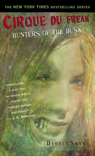 """Hunters of the Dusk (Cirque Du Freak - Saga of Darren Shan (Mass Market))"" av Darren Shan"