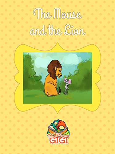 Amazon com: The Mouse and the Lion (Tales with GiGi Book 21